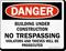 Building Under Construction Danger Sign