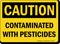 Caution Contaminated With Pesticides Sign