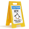 Caution Icy Walk Like A Penguin Standing Floor Sign