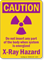 Caution X-Ray Hazard Sign