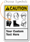 Custom PPE ANSI Caution Sign