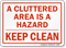Cluttered Area Is Hazard Sign Keep Clean Sign
