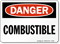 OSHA Danger, Combustible Sign