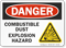 Combustible Dust Explosion Hazard OSHA Danger Sign