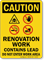 Contains Lead Renovation Work OSHA Caution Sign