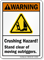 Crushing Hazard Stand Clear Of Moving Outriggers Sign