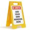 FloorBoss XL™ Custom Be Careful Floor Stand Sign