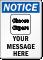 Custom Message OSHA Notice Sign