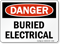 Buried Electrical Sign