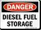 OSHA Danger Diesel Fuel Storage Sign