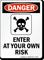 Danger Enter At Risk Sign