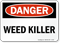 Danger - Weed Killer Sign