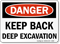 Danger Keep Back Deep Excavation Sign