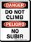 Bilingual Danger Do Not Climb Sign