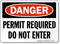 Danger Permit Required Enter Sign