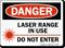 Danger Laser Range In Use Sign