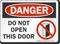 Do Not Open This Door OSHA Danger Sign