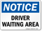 Driver Waiting Area OSHA Notice Sign