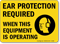 Ear Protection Required Sign; Equipment Use Graphic