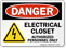 Electrical Closet Authorized Personnel Danger Sign