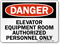 Elevator Equipment Room Authorized Personnel Sign