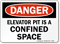 Elevator Pit Is Confined Space Danger Sign