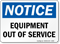 Equipment Out Of Service Sign