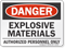 Explosive Materials Authorized Personnel Danger Sign