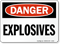 Explosives OSHA Danger Sign