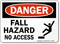 OSHA Fall Hazard No Access Danger Sign