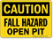 Fall Hazard Open Pit OSHA Caution Sign