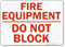 Fire Equipment Block Sign