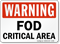 FOD Critical Area Warning Sign