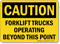 Caution Forklift Trucks Operating OSHA Caution Sign