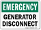 Generator Disconnect Emergency Sign