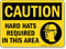 Caution: Hard Hats Required (graphic) Sign