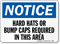 Hard Hats Bump Caps Required Notice Sign