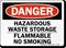 Danger Hazardous Waste Flammable Sign