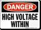 OSHA Danger, High Voltage Within Sign