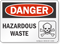 Hazardous Waste OSHA Danger Sign