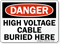High Voltage Cable Buried OSHA Danger Sign