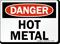 Danger Sign: Hot Metal