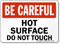 Be Careful Hot Surface Sign