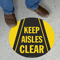 Keep Aisles Clear Floor Sign
