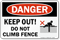 Keep Out Do Not Climb Fence Sign
