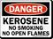 Kerosene No Smoking No Open Flames Sign