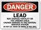 Lead May Damage Fertility Danger Sign