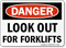 OSHA Danger Look Out For Forklifts Sign