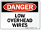 Low Overhead Wires OSHA Danger Sign