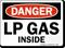 Lp Gas Inside OSHA Danger Sign